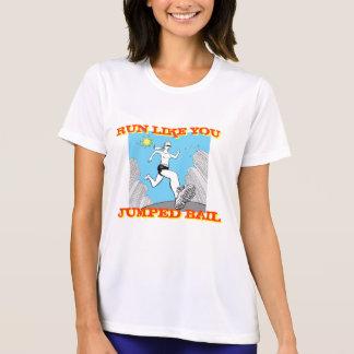 Run Like You Jumped Bail Tshirts