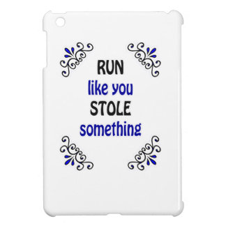Run Like You Stole Something Cover For The iPad Mini