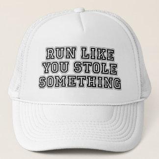 Run Like You Stole Something Trucker Hat