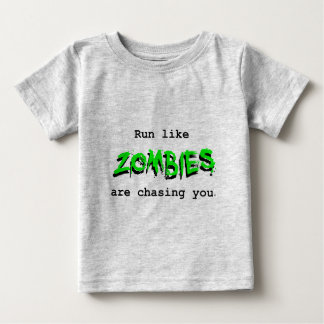 Run Like Zombies are Chasing You - Green for Light Baby T-Shirt