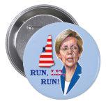 Run, Liz, Run! Pinback Buttons