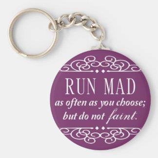 Run Mad / Do Not Faint Austen Keychain (Purple)