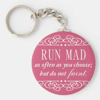 Run Mad / Do Not Faint Jane Austen Keychain (Pink)