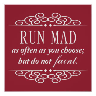 Run Mad Jane Austen Typography Quote Poster (Red)