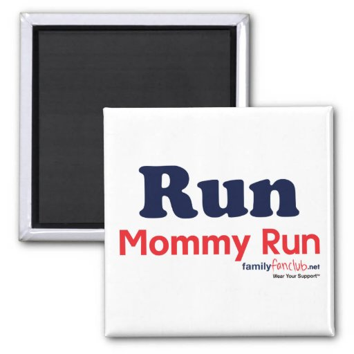 Run Mommy Run 2 Inch Square Magnet