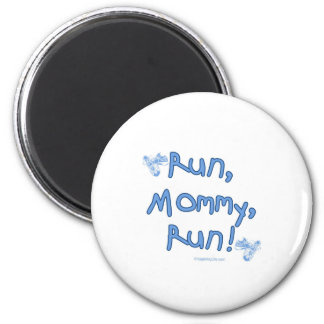 Run Mommy Run - Blue 2 Inch Round Magnet