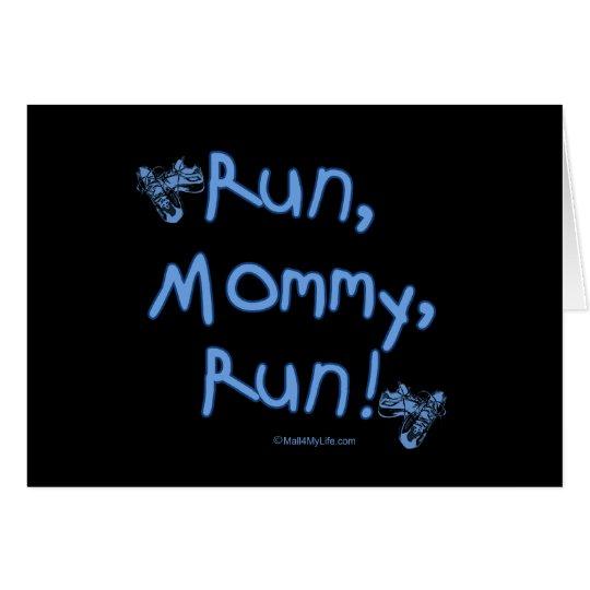 Run Mommy Run - Blue Card