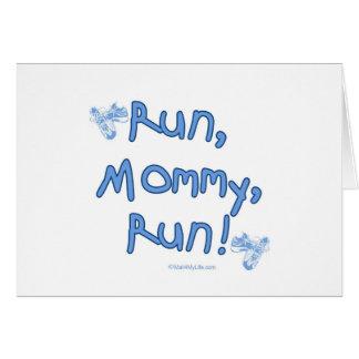 Run Mommy Run - Blue Greeting Card