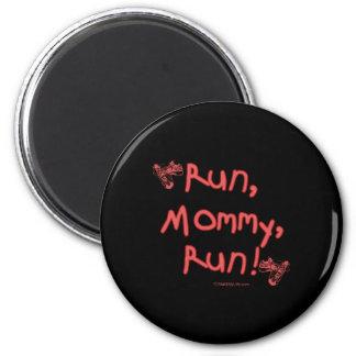 Run Mommy Run - Pink 2 Inch Round Magnet
