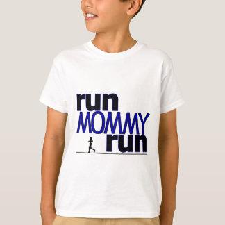 Run Mommy Run T-Shirt