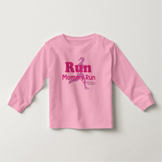 Run Mommy Run Toddler T-shirt