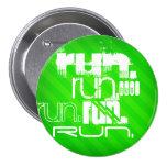 Run; Neon Green Stripes 3 Inch Round Button