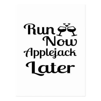 Run Now Applejack Later Postcard