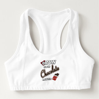 Run Now Chocolate Later Sports Bra