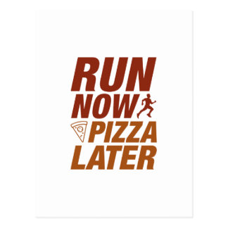 Run Now Pizza Later Postcard