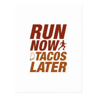 Run Now Tacos Later Postcard