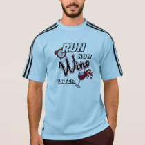 Run Now Wine Later Adidas SS T-Shirt