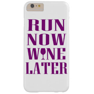 Run Now Wine Later Barely There iPhone 6 Plus Case