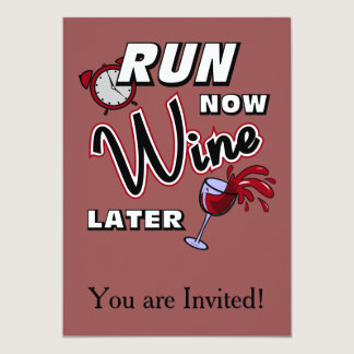 Run Now Wine Later Card