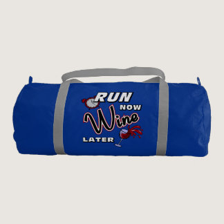 Run Now Wine Later Duffle Bag