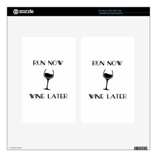 Run Now Wine Later Kindle Fire Skin