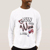 Run Now Wine Later Sport-Tek LS T-Shirt