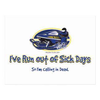 RUN-OUT-OF-SICK-DAYS-[Conve Postcard
