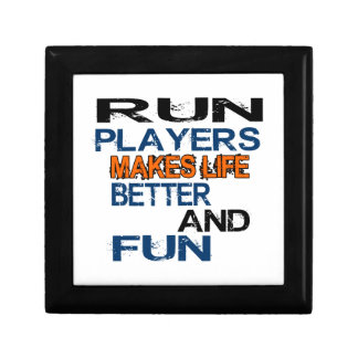 Run Players Makes Life Better And Fun Keepsake Boxes