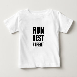 Run Rest Repeat Baby T-Shirt