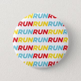 Run Run Run Pinback Button