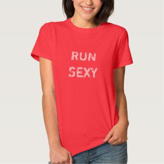 Run Sexy Shirts