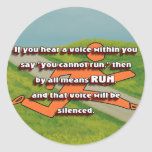 RUN - Silence the Voice  Inspirational CC Classic Round Sticker