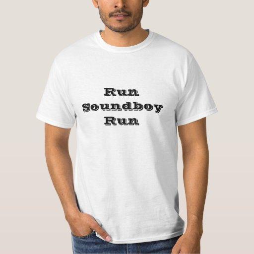 Run Soundboy Run T-shirt