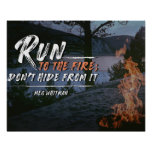 Run To The Fire Poster