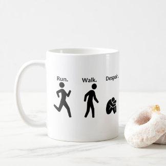 Run. Walk. Despair. Coffee Mug