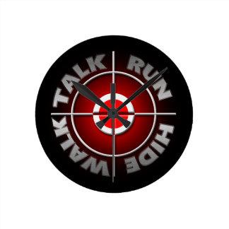 Run walk talk hide. round clock