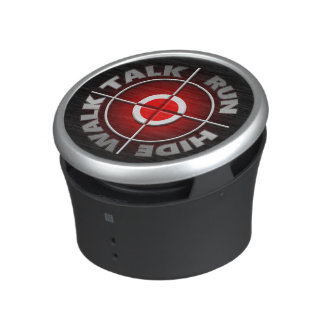 Run walk talk hide. speaker