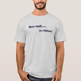 Run well....., it's biblical T-Shirt