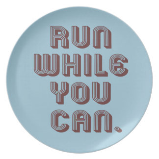 Run While You Can Plate