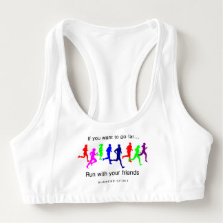 Run With Your Friends Sports Bra
