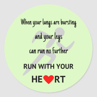 Run with your heart motivation sports classic round sticker