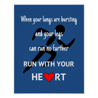 Run with your heart motivational quote poster