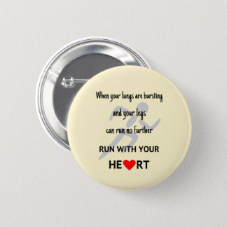 Run with your heart sports motivation button