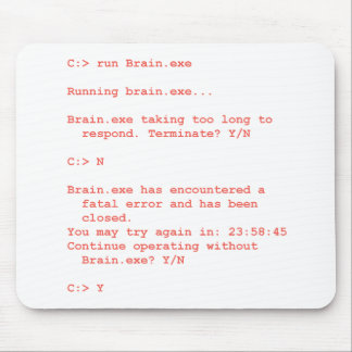 Run Without Brain.exe (Geek) Mouse Pad