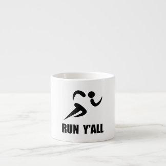 Run Yall Espresso Cup