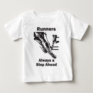 Runners Always a Step Ahead Baby T-Shirt
