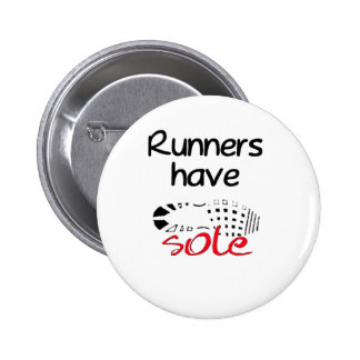 Runners Have Sole Button