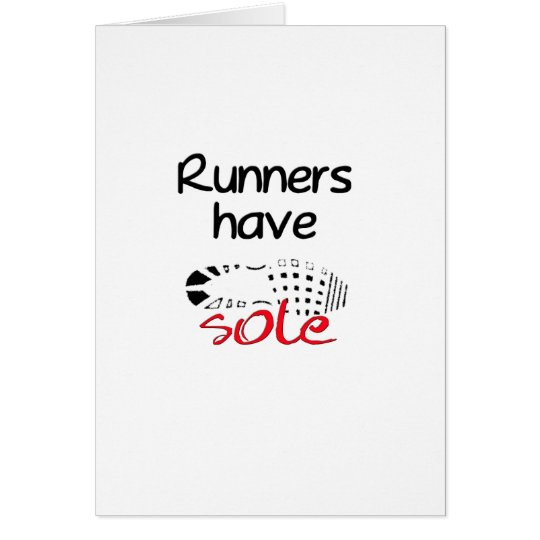 Runners Have Sole Card