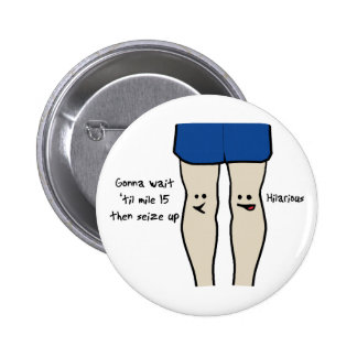 Runners Knees 2 Inch Round Button