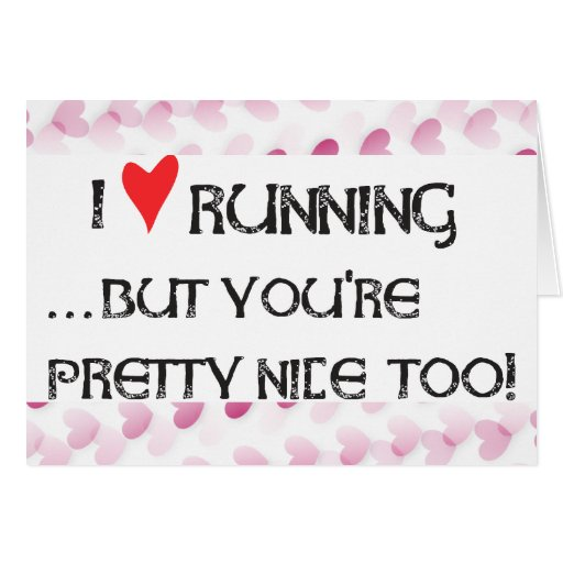 Runner's Valentine Card - I heart (love) Running..